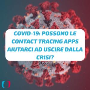 Covid-19: possono le contact tracing apps aiutarci ad uscire dalla crisi?