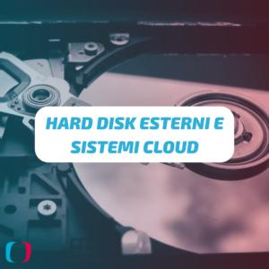 Hard disk esterni e sistemi Cloud