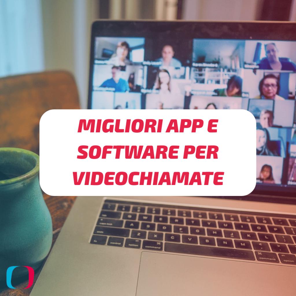 Migliori app e software per videochiamate