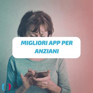 Migliori app per Anziani