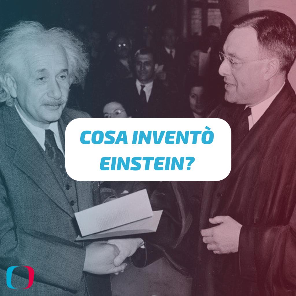 Cosa inventò Einstein?