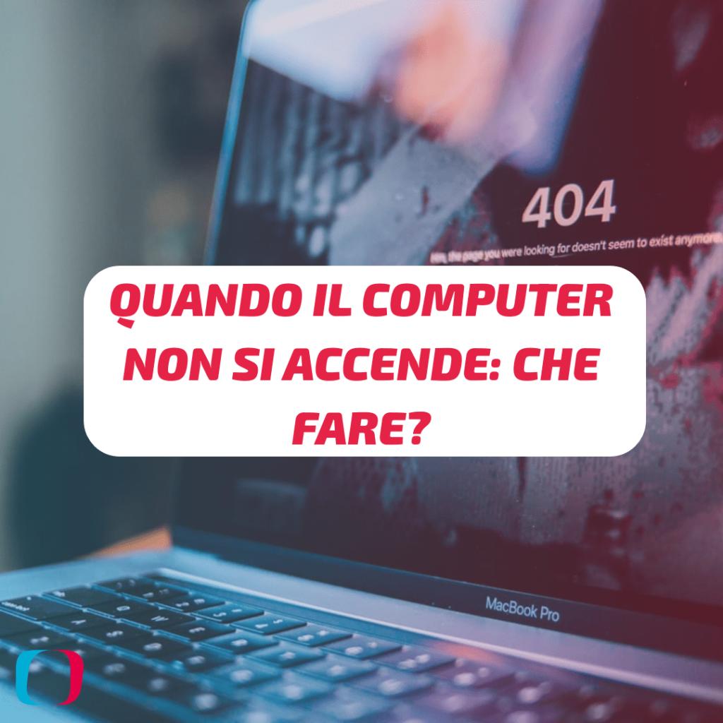 Quando il computer non si accende: che fare?