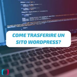 Come trasferire un sito WordPress?