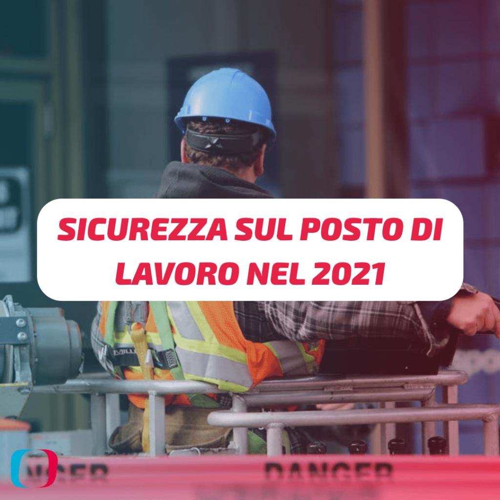 Come si crea un ambiente di lavoro sicuro nel 2021