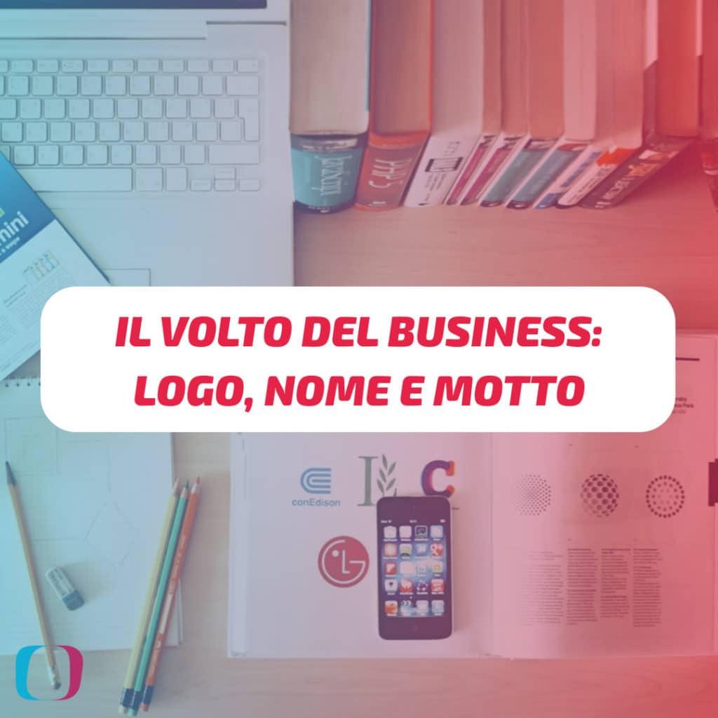 Il volto del business: logo, nome e motto